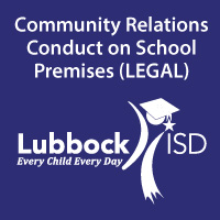 Community Relations - Conduct on School Premises (LEGAL)