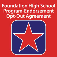 Foundation High School Program - Endorsement Opt-Out Agreement