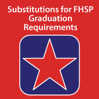 Substitutions for FHSP Graduation Requirements