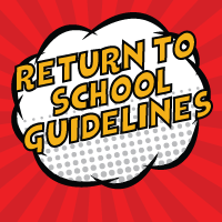 Return to School Guidelines