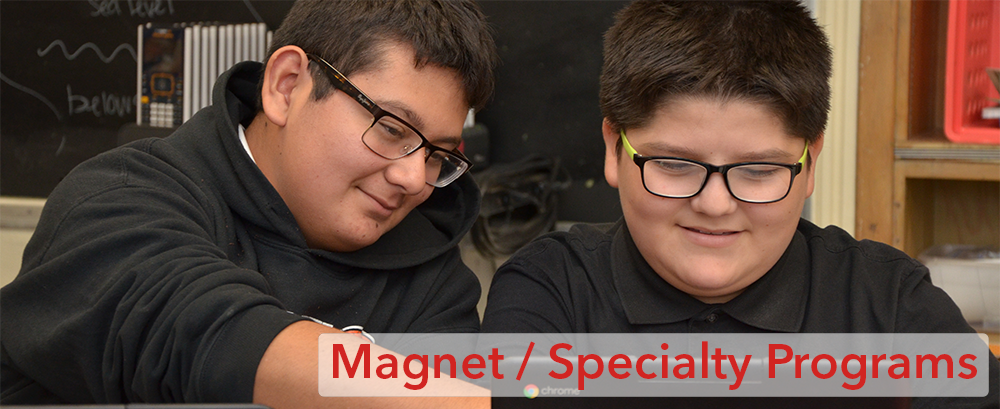 Magnet/Specialty Programs
