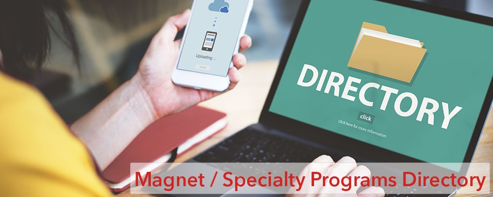 Magnet / Specialty Programs Directory