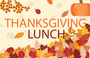 Thanksgiving Lunch  November 13  Grades 3-5  Guest Price $3.75