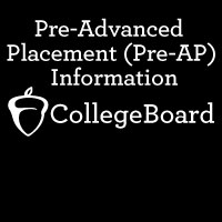 CollegeBoard Pre-Advanced Placement (Pre-AP)