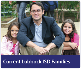 Current Lubbock ISD Families