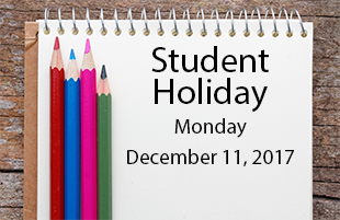Student Holiday December 11, 2017