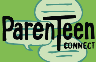 ParenTeen Connect