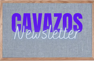 Cavazos Weekly Newsletter