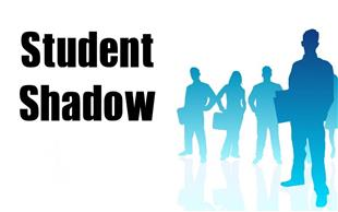 Student Shadow