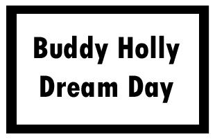 Buddy Holly Dream Day
