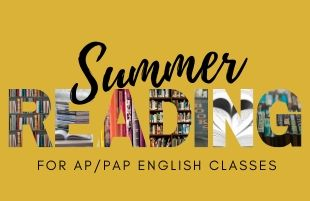 Summer 2020 reading assignments for AP and pre-AP English classes