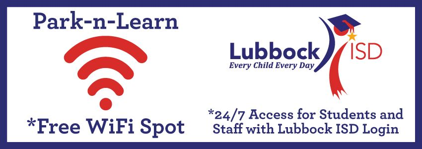 Park-n-Learn: Free WiFi for Lubbock ISD Staff and Students