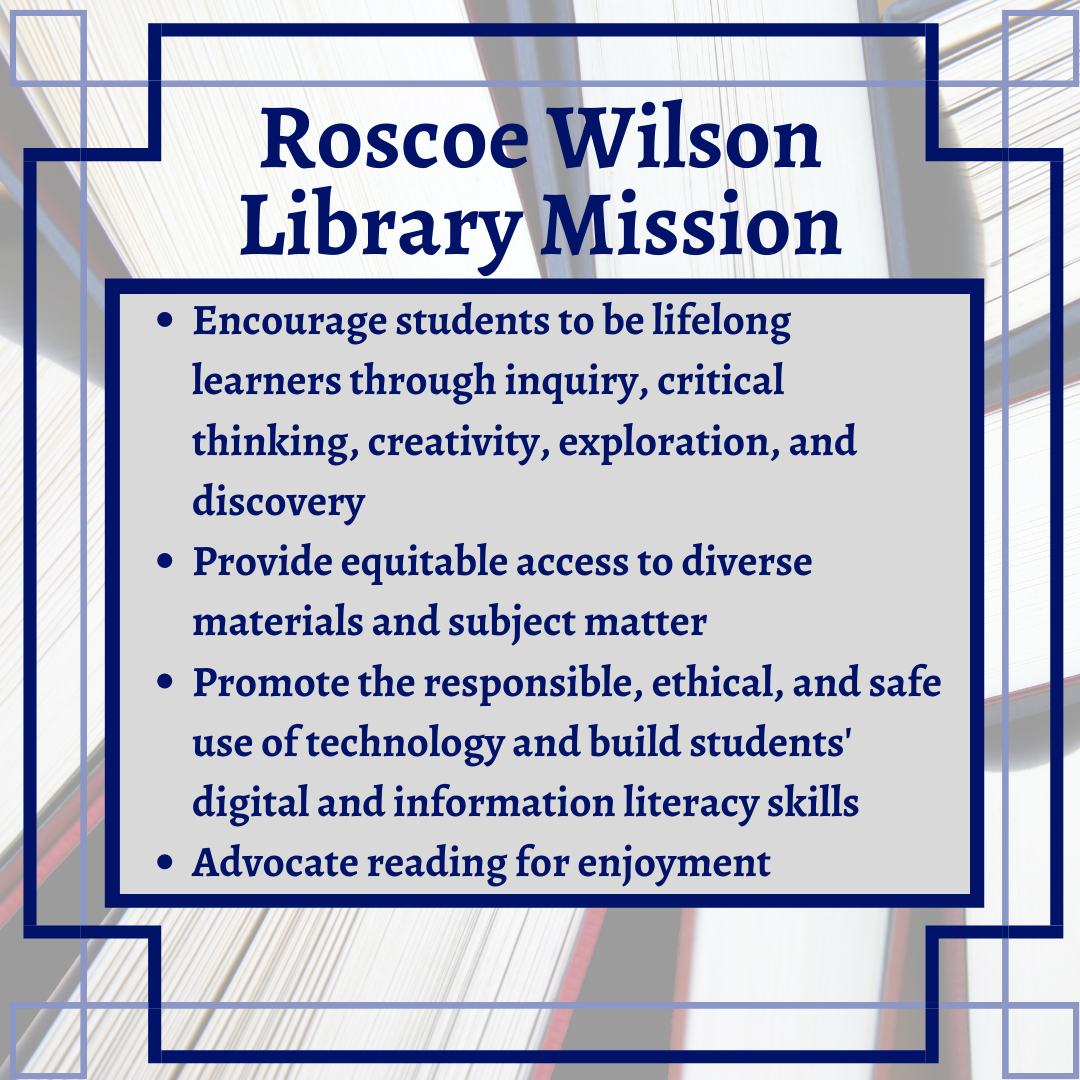 Roscoe Wilson Library Mission Statement